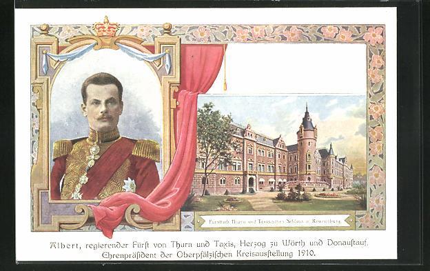 AK Regensburg, Oberpfälzische Kreisausstellung 1910, Fürst Albert von Thurn & Taxis