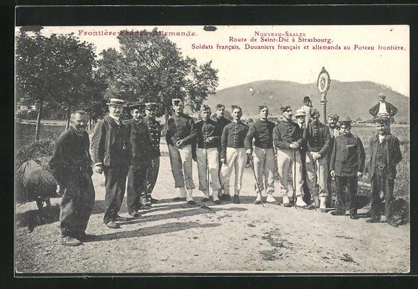 AK Nouveau-Saales, Route de Saint-Dié à Strassbourg, französ. Soldaten und Zollbeamter und Deutsche