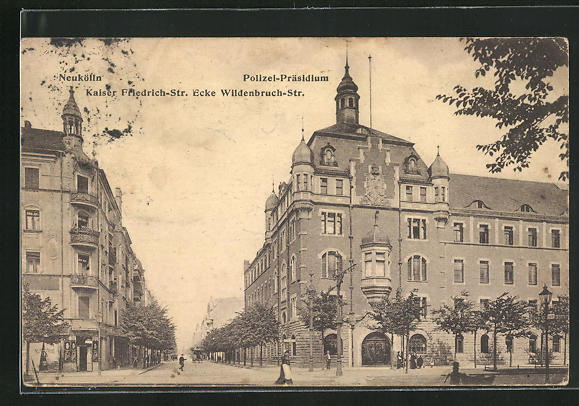 AK Berlin-Neukölln, Polizei-Präsidium Kaiser Friedrich-Strasse Ecke Wildenbruch-Strasse