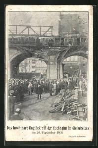 AK Berlin-Kreuzberg, Das fürchtbare Unglück auf der Hochbahn im Gleisdreieck 1908