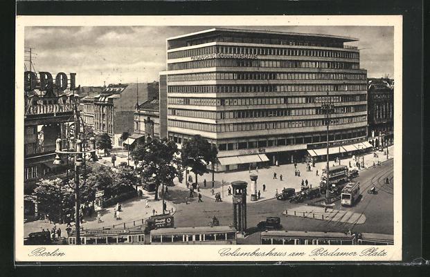 AK Berlin-Tiergarten, Blick auf Columbushaus am Potsdamer Platz, Bauhaus, Strassenbahn
