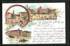 Lithographie Berlin, Partie am Alexanderplatz mit Polizei-Präsidium, Königsstr. und Grand-Hôtel