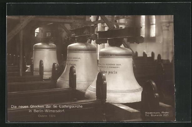 AK Berlin-Wilmersdorf, Die neuen Glocken der St. Ludwigskriche