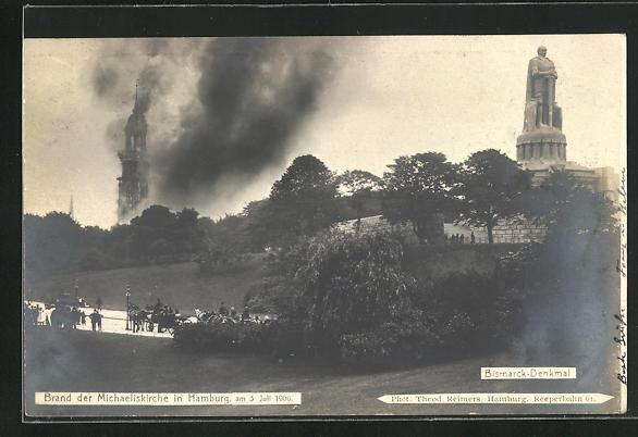 AK Hamburg-Neustadt, Brand der Michaeliskirche, Bismarck-Denkmal