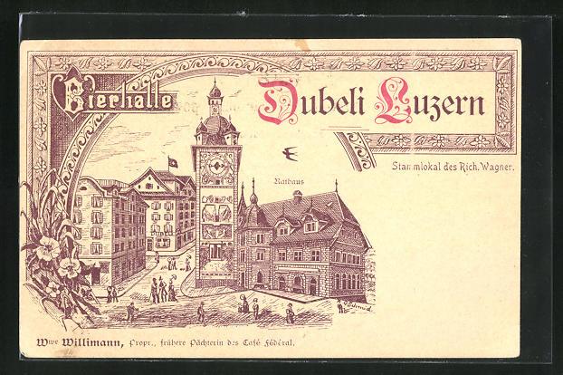 Künstler-Lithographie Luzern, Bierhalle Dubeli, Motiv mit Rathaus