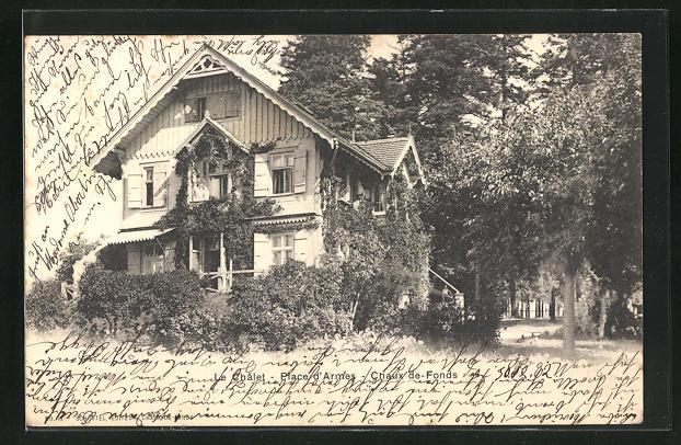 AK Chaux-de-Fonds, Le Chalet, Place d'Armes