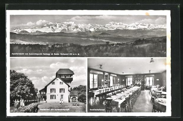 AK Baden, Restaurant Baldegg mit Gartenwirtschaft, Innenansicht Gesellschaftssaal, Alpenfernsicht von Aussichtspunkt