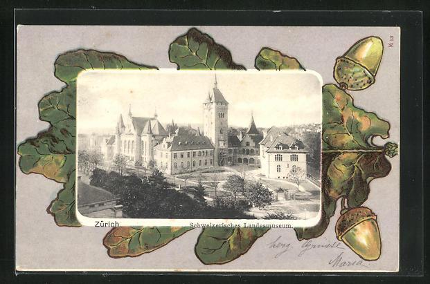 Passepartout-AK Zürich, Schweizerisches Landesmuseum auf einem Eichenblatt