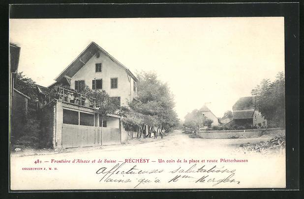 AK Rechesy, Un coin de la place et route Pfetterhausen
