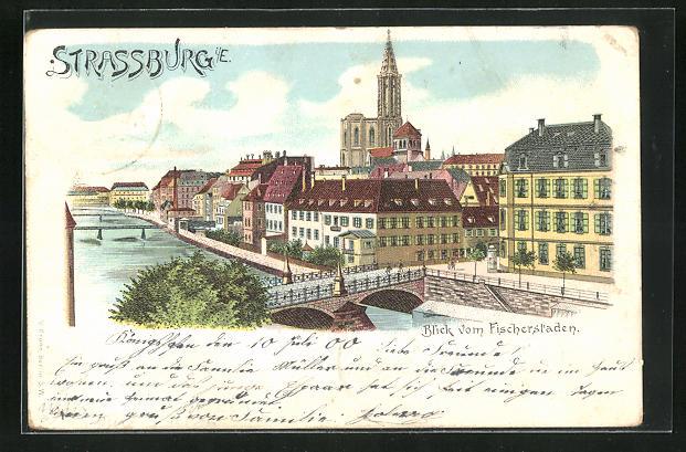 Lithographie Strassburg, Blick vom Fischerstaden auf die Kathedrale