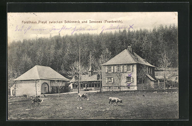 AK Schirmeck, Forsthaus Praye