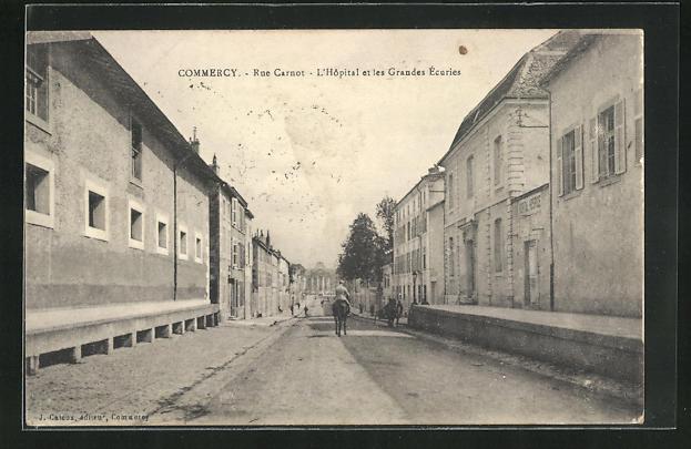 AK Commercy, Rue Carnot, l'Hopital et les Grandes Ecuries
