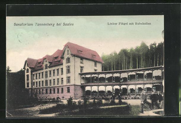 AK Saales, Sanatorium Tannenberg, Linker Flügel mit Ruhmeshallen