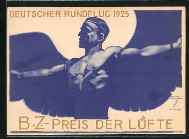 Künstler-AK Ludwig Hohlwein: Mann mit Flügelschwingen, Deutscher Rundflug 1925, B. Z. Preis der Lüfte