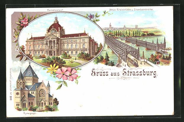 Lithographie Strassbourg, Synagoge, Kaiserpalast und neue Rheinbrücke