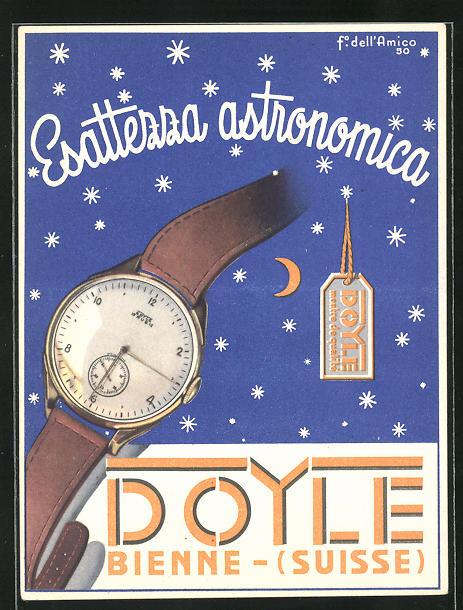 Künstler-AK Bienne, Reklame für Uhr Esattezza astronomica von Doyle