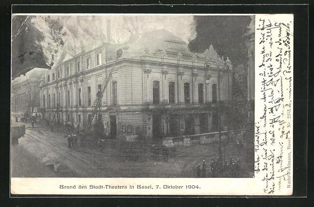 AK Basel, Brand des Stadttheaters 1904