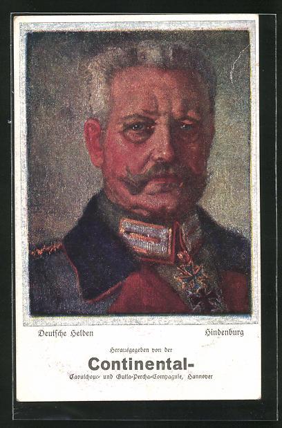 Künstler-AK Reklame für Continental Caoutchouc-Compagnie, Hannover, Paul von Hindenburg