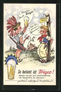 Künstler-AK Ri: So beliebt ist Frigeo!, Cowboy und Indianer
