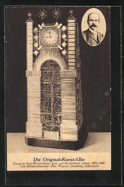 AK Kunstuhr aus Strohhalmen gebaut, Portrait des Erbauers Otto Wegener
