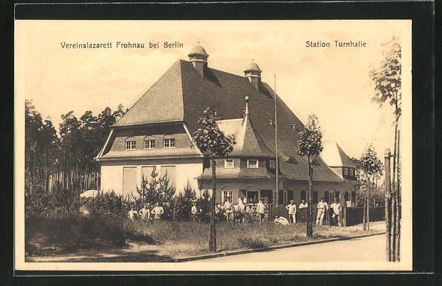 AK Berlin-Frohnau, Vereinslazarett an der Station Turnhalle