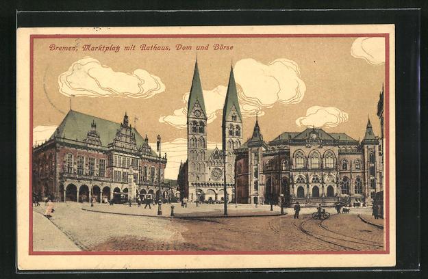 AK Bremen, Marktplatz mit Rathaus, Dom und Börse