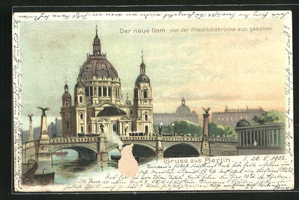 Lithographie Berlin, Der neue Dom von der Friedrichsbrücke aus gesehen