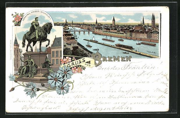 Lithographie Bremen, Denkmal Kaiser-Wilhelm I. Reiterdenkmal, Blick auf Fluss und Brücken