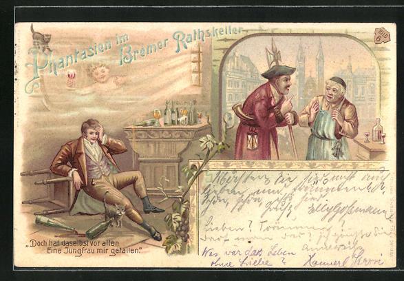 Lithographie Bremen, Phanthasien im Bremer Rathskeller, Betrunkener im Gasthaus, Doch hat daselbst vor allen...
