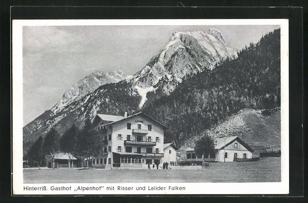 AK Hinterriss, Gasthof Alpenhof mit Risser und Lalider Falken