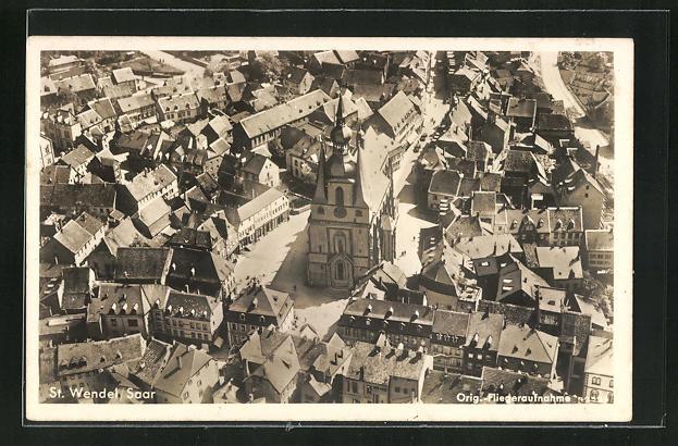 AK St. Wendel / Saar, Blick auf Kirche und Häuser aus der Vogelschau