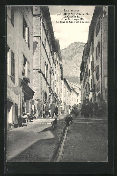 AK Briancon, La Grande Rue, Grande Gargouille