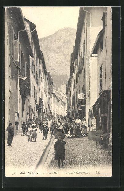 AK Briancon, Grande Rue et Grande Gargouille