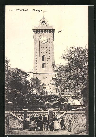 AK Aubagne, L`Horloge, Ansicht vom Uhrturm