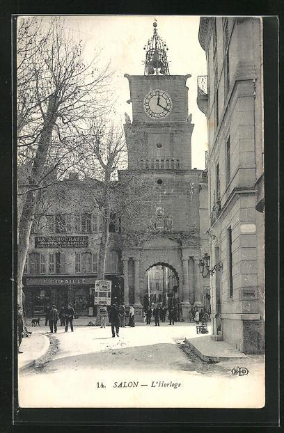 AK Salon, L`Horloge, Strassenpartie am Uhrturm
