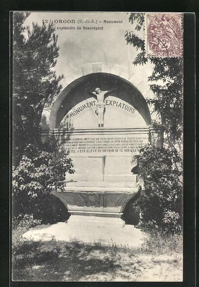 AK Orgon, Monument expiatoire de Beauregard