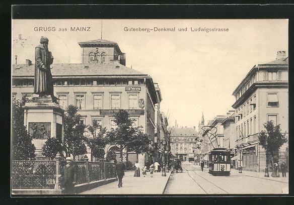 AK Mainz, Gutenberg-Denkmal und Strassenbahn in der Ludwigstrasse