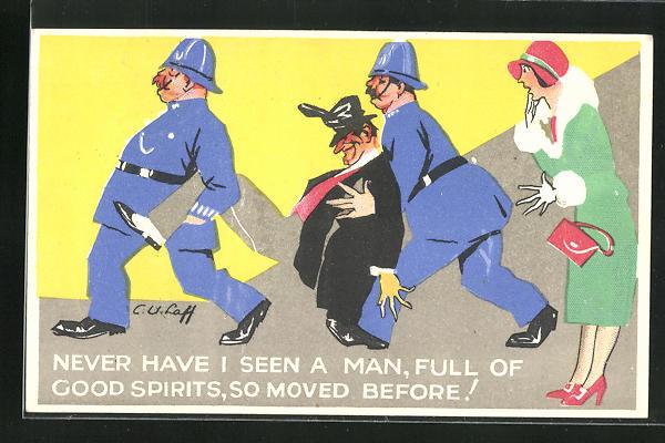 Künstler-AK Zwei Polizisten tragen einen Mann weg, Frau ist erschrocken, Never have I seen a Man...