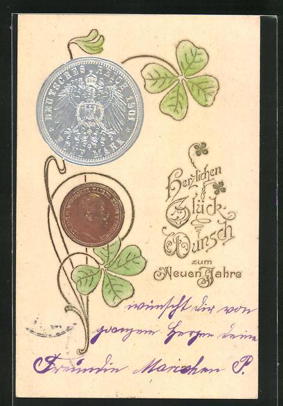 Präge-AK Geld, Deutsche Münzen mit Kleeblatt, Neujahrskarte