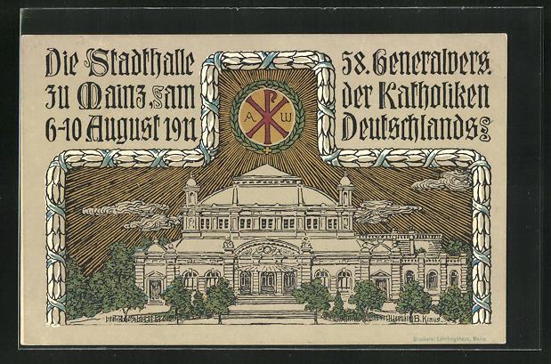 Künstler-AK Mainz, Die Stadthalle, 58. Generalversammlung der Katholiken 1911