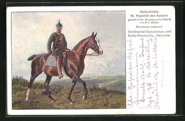 Künstler-AK Reklame Continental-Caoutchouc- und Gutta-Percha-Co-., Reiterbildnis Kaiser Wilhelm II.