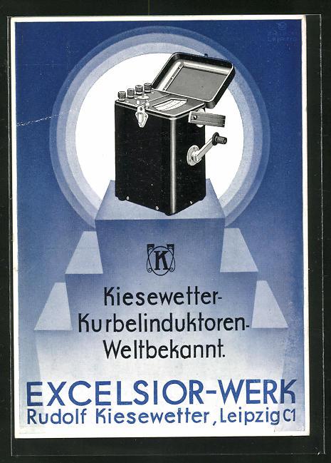 AK Reklame für Excelsior-Werk in Leipzig, Kiesewetter-Kurbelinduktor