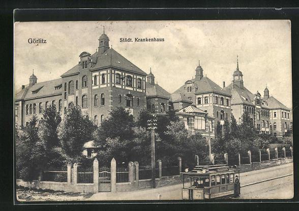 AK Görlitz, Städtisches Krankenhaus mit Strassenbahn