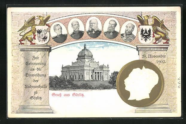 Präge-AK Görlitz, Zur Erinnerung an die Einweihung der Ruhmeshalle, Kaiser Wilhelm II.