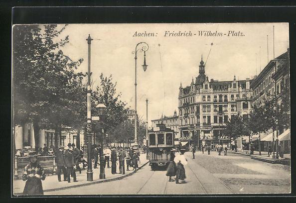 AK Aachen, Friedrich-Wilhelm-Platz mit Strassenbahn
