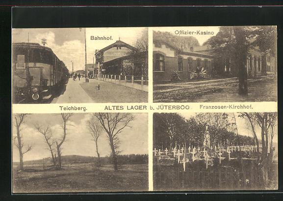 AK Altes Lager, Bahnhof, Franzosen-Kirchhof, Teichberg
