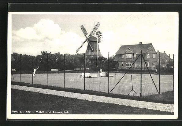 AK Wyk a. Föhr, Mühle und Tennisplatz