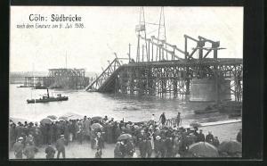 AK Köln-Neustadt, Südbrücke nach dem Einsturz am 9. Juli 1908, Katastrophe