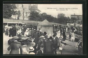 AK Troyes, Concours Agricole et Horticole des 3 et 4 Juin 1922, auf dem Ausstellungsgelände