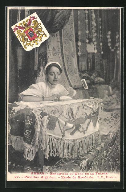AK Arras, Exposition du Nord del la France, Pavillon Algerien, Ecole de Broderie